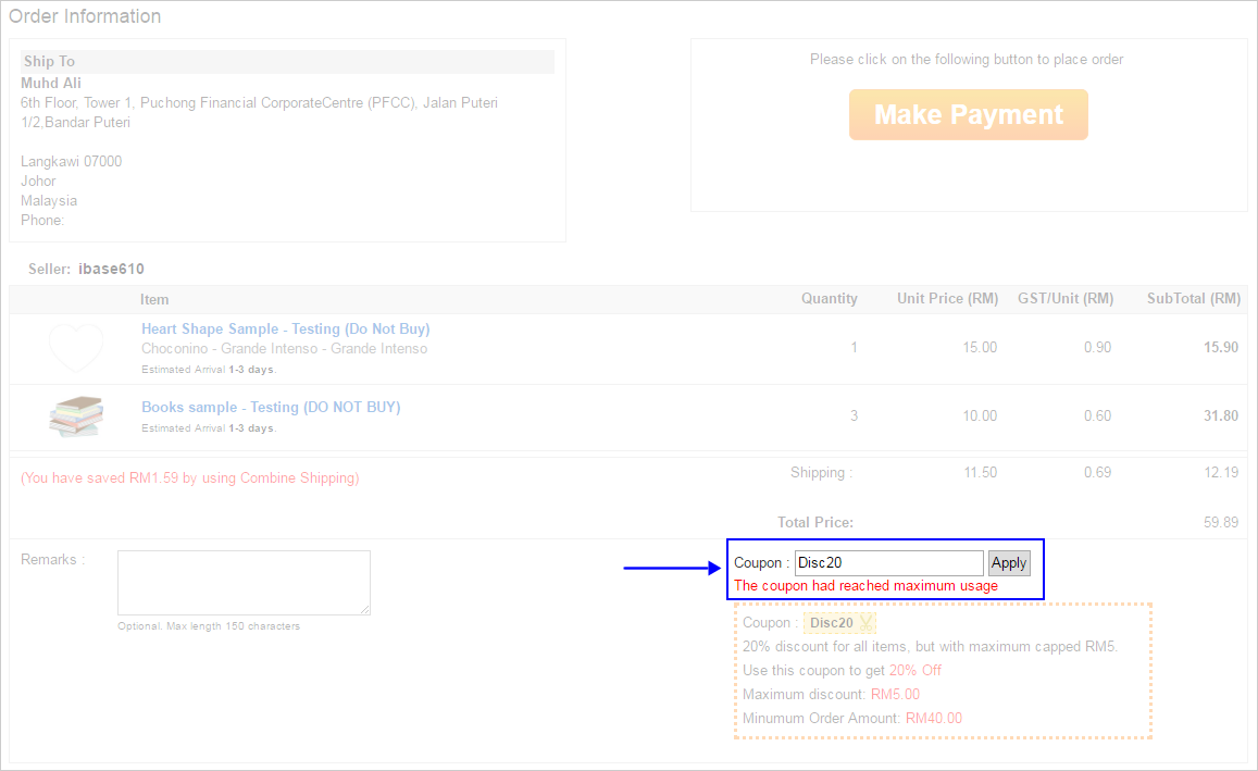 how to setup a coupon discount by percentage lelong help example 2 as the coupon is limit 1 use per user so if buyer placed from same seller the message of the coupon had reached maximum usage will display